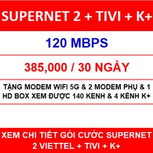 Supernet 2 + Tivi + K+