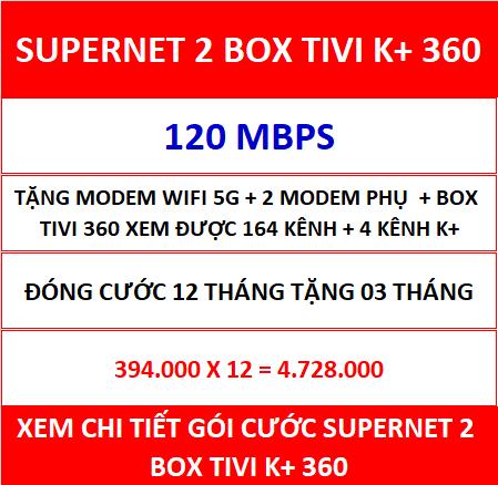 Supernet 2 Box Tivi K+ 360 12 Th